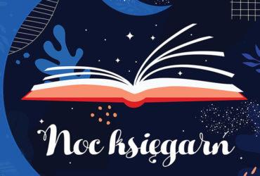 Takiej nocy jeszcze nie było! Ogłaszamy pierwsząedycję Nocy Księgarń