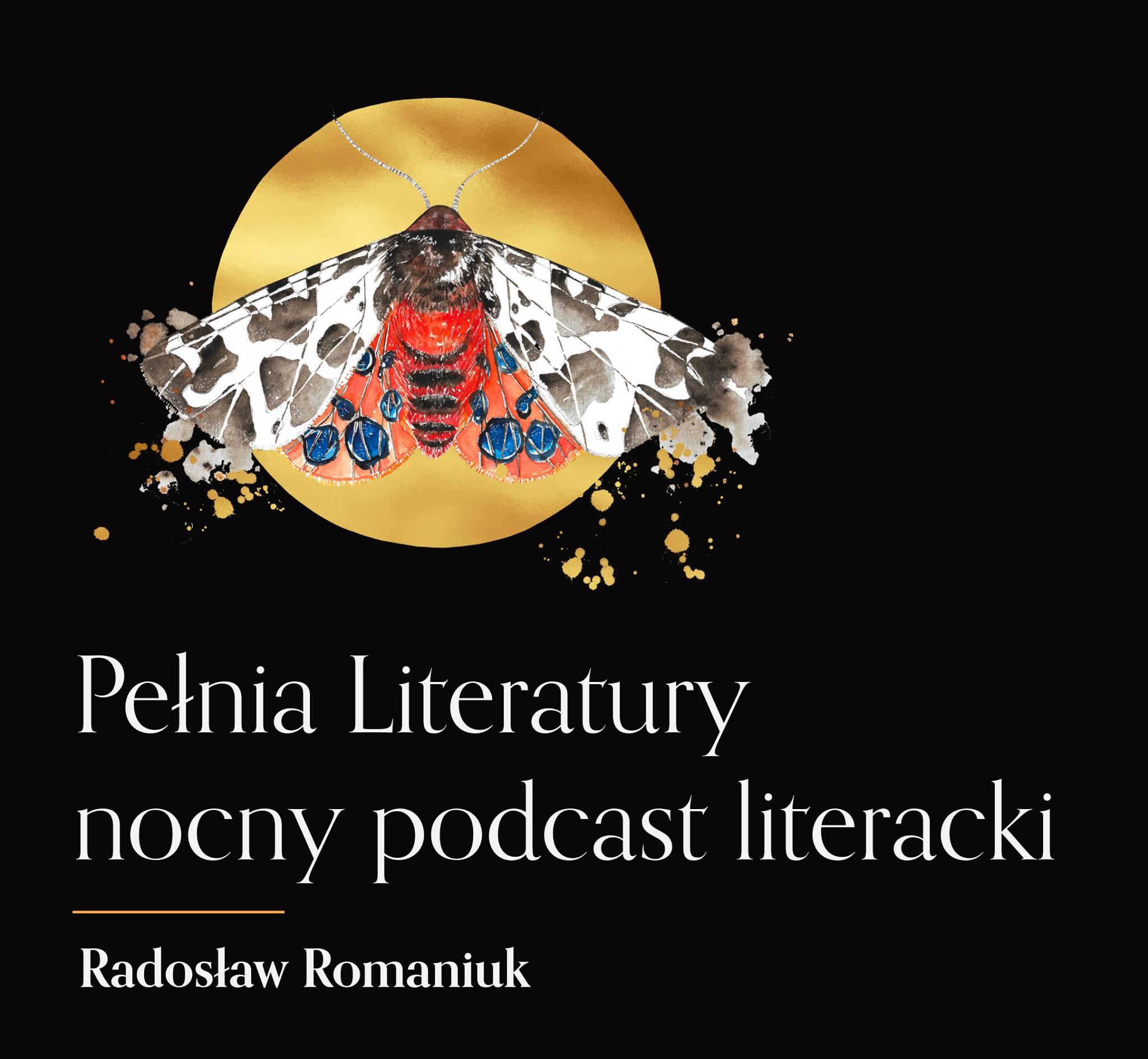 Pełnia Literatury Nocny podcast literacki